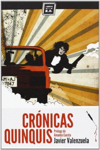 9788494124525: Crónicas quinquis
