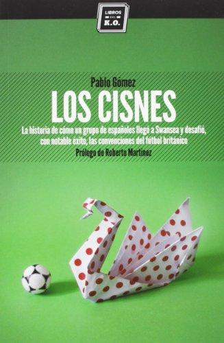 9788494124570: Title: LOS CISNES