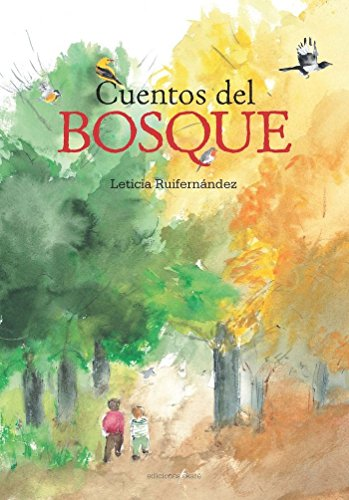 9788494124723: Cuentos del bosque / Tales of the forest (Spanish Edition)