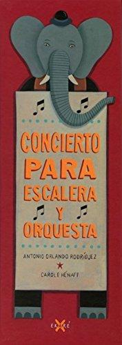 9788494124730: Concierto para escalera y orquesta