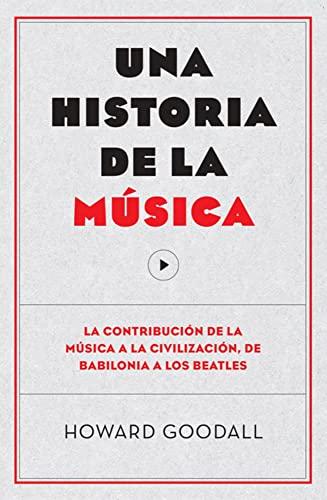 9788494126703: Una Historia De La Música