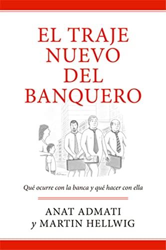 9788494126734: El Traje Nuevo Del Banquero (Economía)