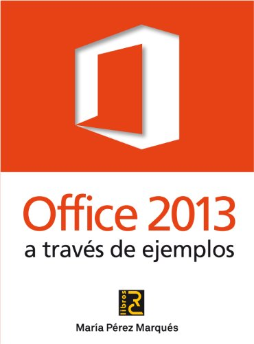 9788494127229: OFFICE 2013 a través de ejemplos (Vampiros de Scanguards)