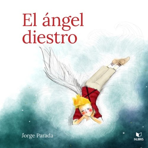 9788494128844: El ángel diestro