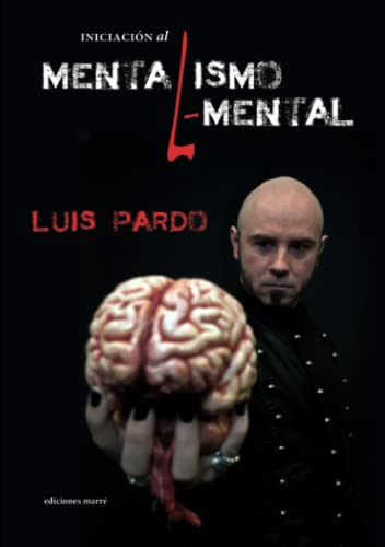 9788494129131: Iniciación al Mentalismo Elemental (Spanish Edition)