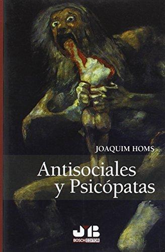 9788494130458: Antisociales y psicopatas