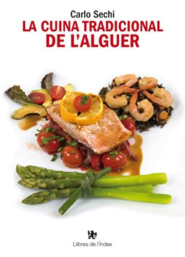 9788494133886: La cuina tradicional de l'Alguer (Fora de col·lecció)
