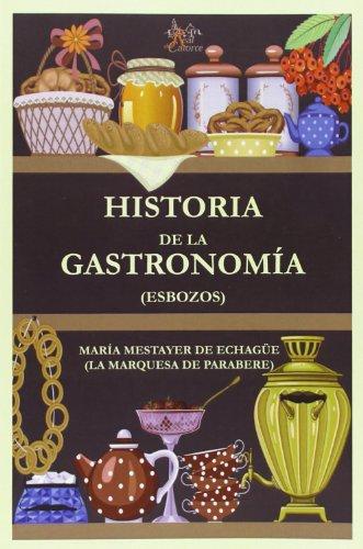 Historia de la gastronomía (Esbozos): Mestayer de Echagüe,