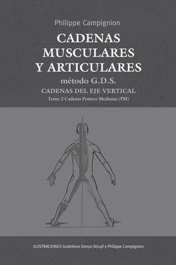 9788494138317: CADENAS MUSCULARES Y ARTICULARES METODO G.D.S.