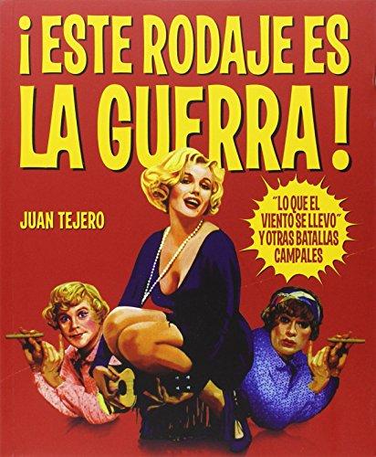 Este rodaje es la guerra - rustica: Tejero, Juan