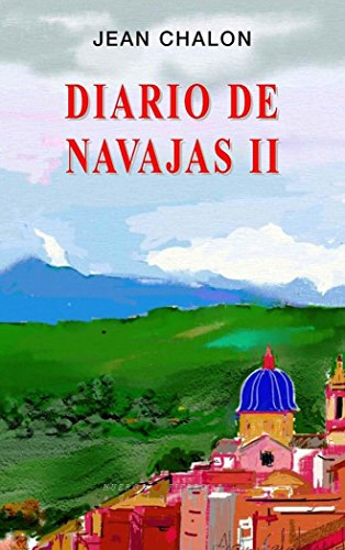 9788494143687: Diario De Navajas II (NARRATIVA)