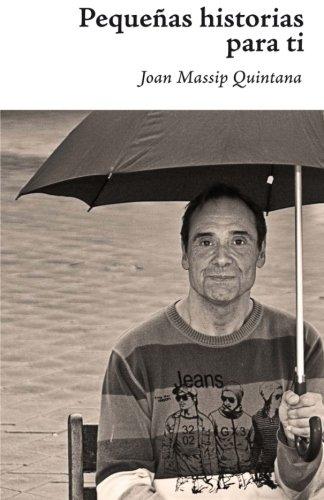 9788494144745: Pequeñas historias para ti (Spanish Edition)
