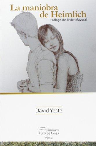 La maniobra de Heimlich (Paperback): David Yeste Munoz
