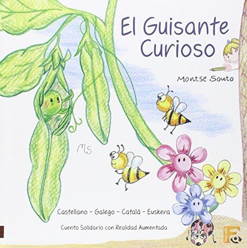 9788494145247: El Guisante curioso // Ilar ausarta// O chícharo curioso // El pèsol curiós