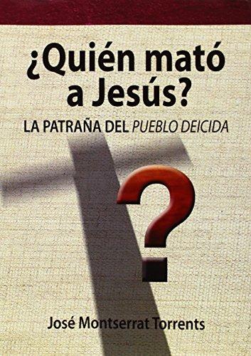 9788494145520: QUIEN MATO A JESUS (DSTORIA/MIDAC)