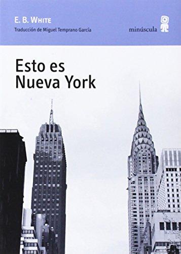 9788494145759: Esto es Nueva York (Paisajes narrados)