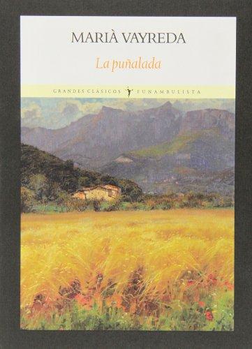 9788494147500: La Puñalada (Grandes clásicos)