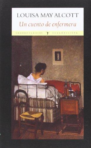9788494147579: Un Cuento De Enfermera (Grandes clásicos)