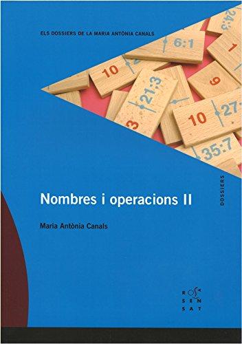 9788494148200: Nombres i operacions II (Els Dossiers de la Maria Antònia Canals) - 9788494148200