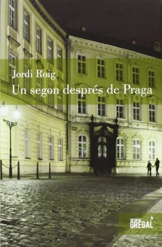 9788494150081: Un segon després de Praga