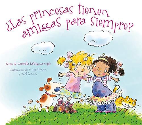 9788494154935: Las Princesas Tienen Amigas Para Siempre?: 1
