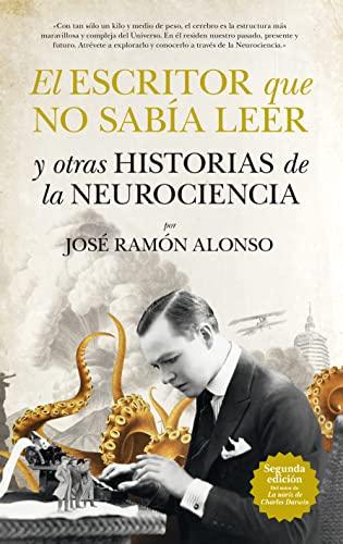 9788494155208: El escritor que no sabía leer y otras historias de la neurociencia / The writer who could not read and other stories of neuroscience (Spanish Edition)