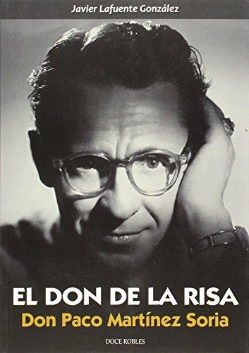 9788494158643: El Don de la risa: Don Paco Martínez Soria