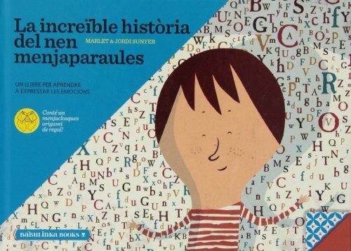 9788494159015: La Increïble Història Del Nen Menjaparaules (Llib. L'educacio Emocional)