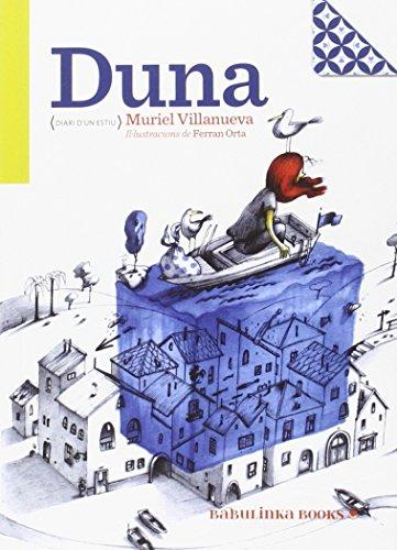 9788494159077: Duna. Diari D'Un Estiu