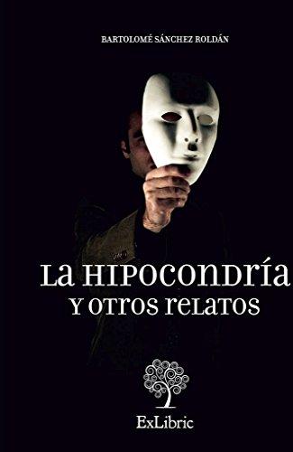 9788494163128: HIPOCONDRIA Y OTROS RELATOS