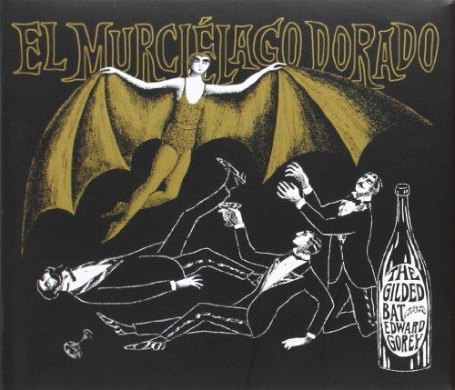 9788494164521: El Murciélago Dorado (Serie Edward Gorey)