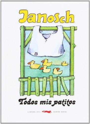 TODOS MIS PATITOS: Janosch