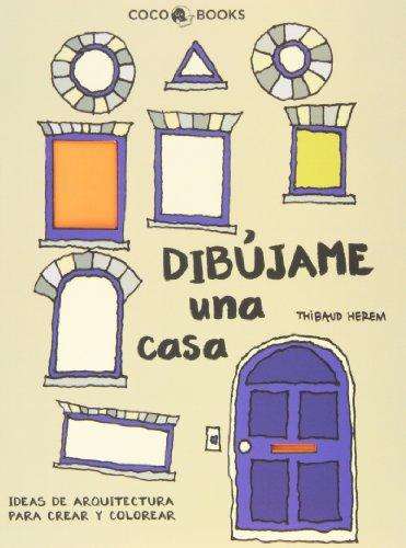 9788494165207: Dibújame Una Casa. Ideas De Arquitectura Para Crear Y Colorear