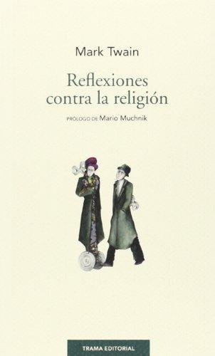 9788494166105: Reflexiones contra la religión