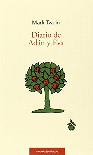 9788494166136: Diario De Adán Y Eva (Largo Recorrido)