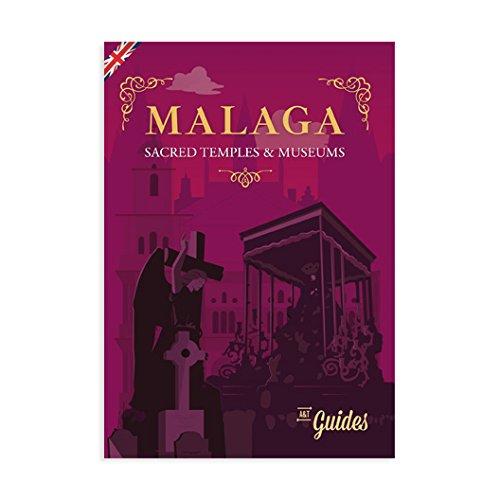 Málaga : sacred temples museums