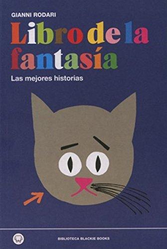9788494167614: Libro de la fantasía. Las mejores historias (BBB)