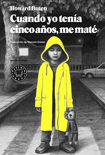 9788494167645: Cuando Yo Tenía Cinco Años, Me Maté (Narrativa (blackie Books))