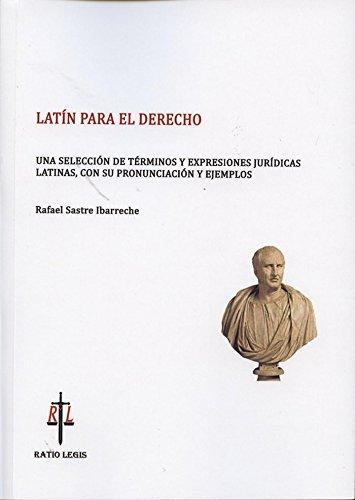 9788494168222: Latín para el derecho. Una selección de términos y expresiones jurídicas latinas, con su pronunciación
