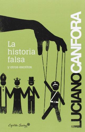 9788494169045: La Historia Falsa (Entrelineas)