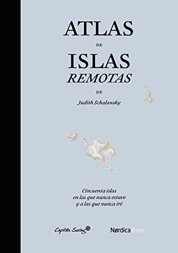 9788494169076: Atlas De Islas Remotas - 2ª Edición (Ilustrados)