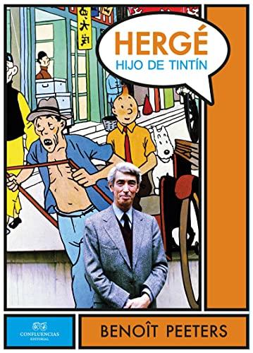 9788494169199: Hergé, Hijo De Tintín (GERALD BRENAN EXCENTRICOS HETERODOXOS)