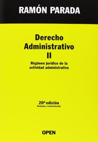 9788494169625: Derecho Administrativo II. Régimen jurídico de la actividad administrativa