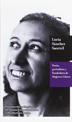 9788494171222: Lucía Sánchez Saornil: Poeta, periodista y fundadora de Mujeres Libres