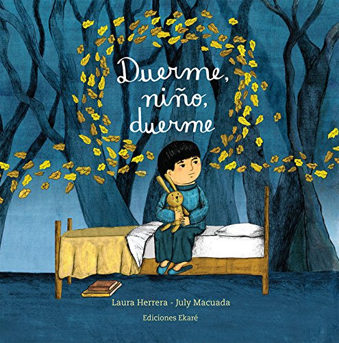 Duerme, Ni?o, Duerme / Sleep, My Son,: Herrera, Laura