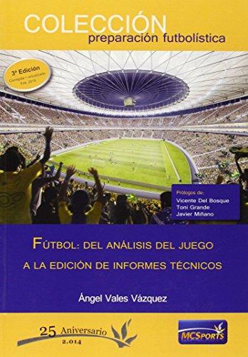 9788494172281: Fútbol. Del análisis del juego a la edición de informes técnicos