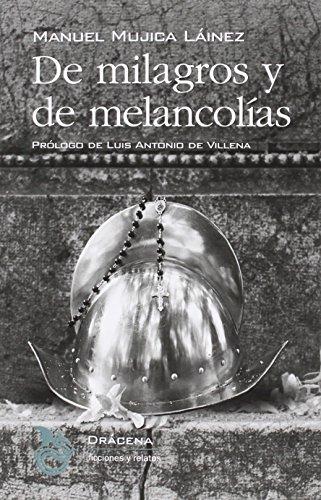 De milagros y de melancolías: Mujica Láinez, Manuel