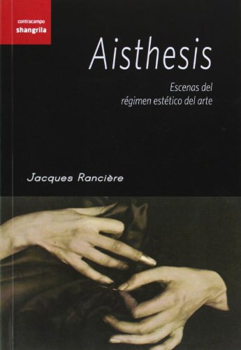 aisthesis scenes from the aesthetic regime of art News & events aisthesis: scenes from the aesthetic regime of art aisthesis: scenes from the aesthetic regime of art.