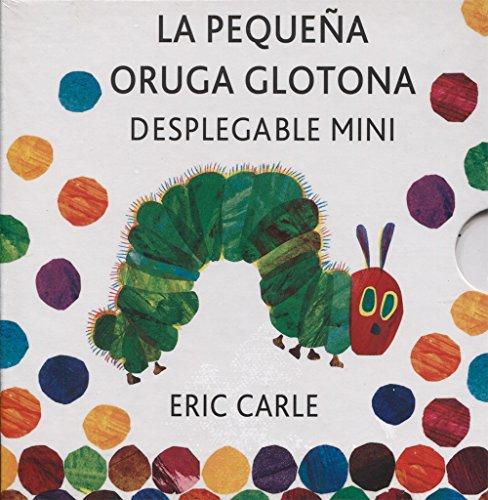9788494176500: La pequeña oruga glotona desplegable mini: The Very Hungry Caterpillar A Pull-Out Pop-Up: La pequena oruga glotona (mini desplegable) (Eric Carle Spanish)
