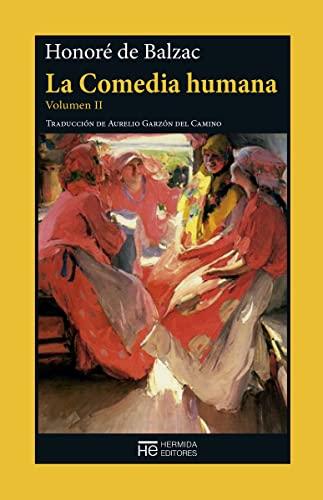 La comedia humana: De Balzac, Honore
